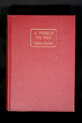 Upton Sinclair - A WORLD TO WIN - 1946