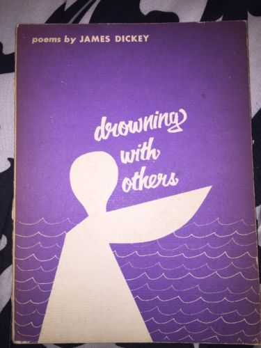 Drowning With Others James Dickey 1967 PB 5th Printing Middleton Wesieyan Press