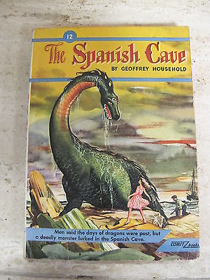 The Spanish Cave by Geoffrey Household 1948 Comet Books #12 Monster Dragon Book