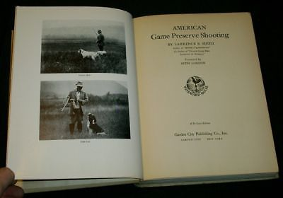 Smith AMERICAN GAME PRESERVE SHOOTING - 1937 Illust'd