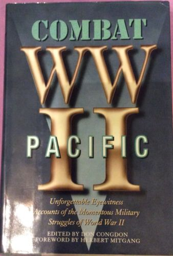 Combat WW II : Pacific by Don Congdon (1996, Hardcover)