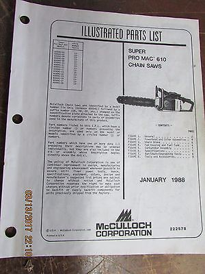 McCulloch Chainsaw Illustrated Parts List     Super Pro Mac 610