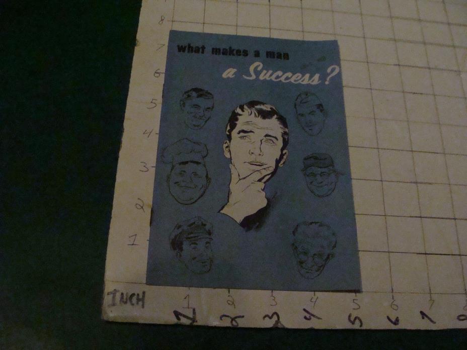 Original vintage booklet: what makes a man A SUCCESS c. 1956; 16PGS