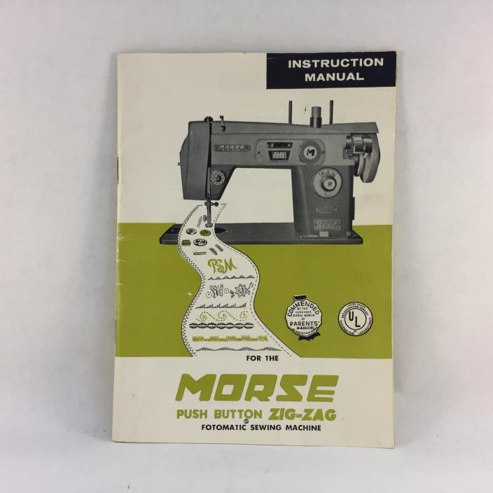 Morse Push Button Zig-Zag Fotomatic Sewing Machine Instruction Manual