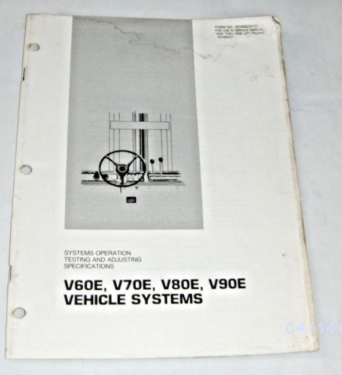 CAT CATERPILLAR 1985 V60E, V70E, V80E, V90E VEHICLE SYSTEMS LIFT TRUCKS MANUAL