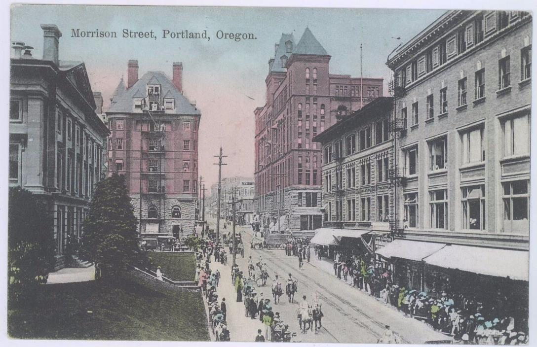 PORTLAND, OR ~ Morrison Street postmarked 1908. busy scene. hand-colored