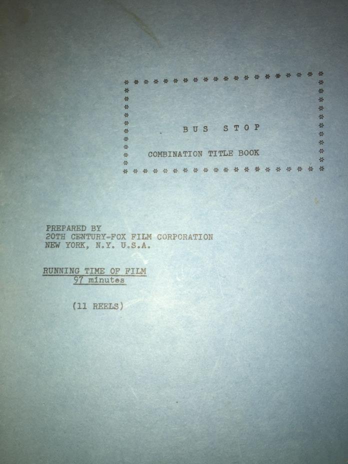 Original Marilyn Monroe Bus Stop Script (1957) Combination Title Book Script