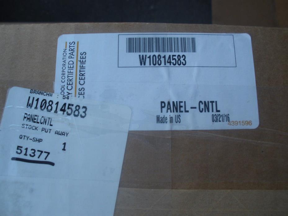 OEM W10814583 Whirlpool Control Panel new