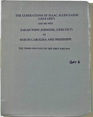 The Generations of Isaac Allen Eason and His Wife Sarah Winn Johnson 1824-1917