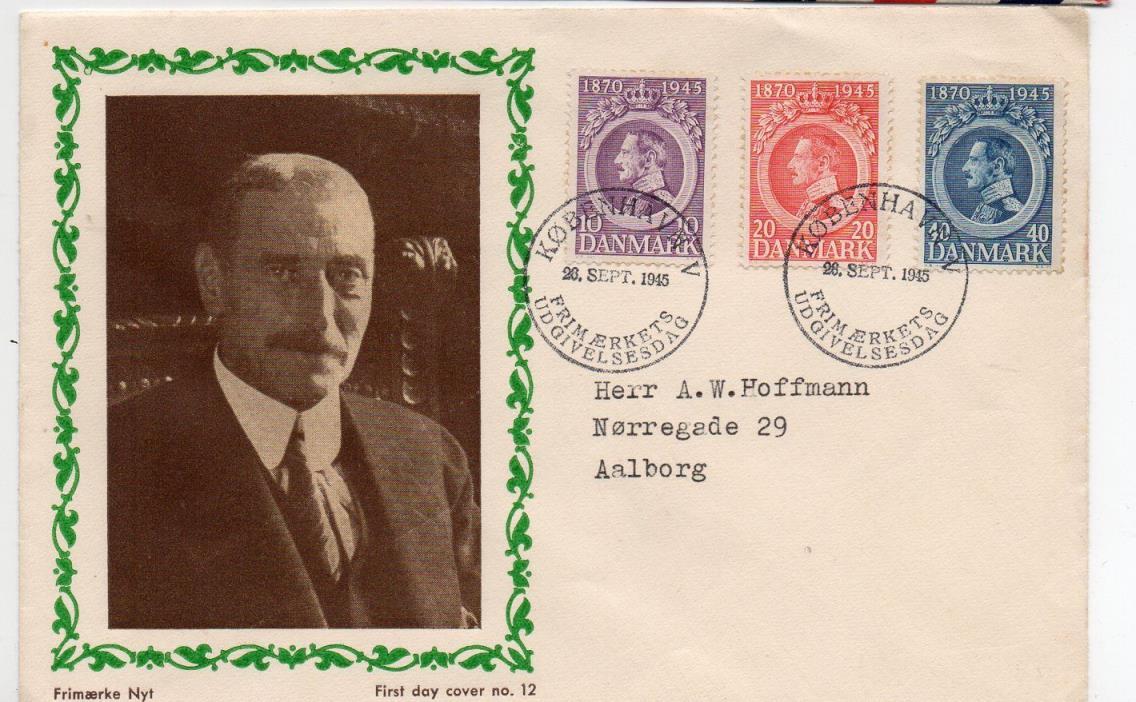 Denmark 1945 75th Birthday of King Christian FDC Scott 294-6