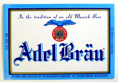 Rhinelander Brewing ADEL BRAU beer label WI 8 oz