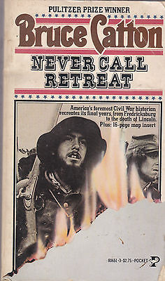 Never Call Retreat by Bruce Catton (1976, Paperback)