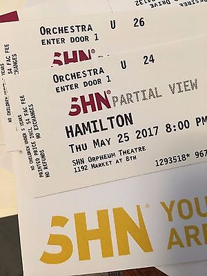 Two HAMILTON San Francisco Orpheum Orchestra Tickets 5/25/17 SOLD OUT