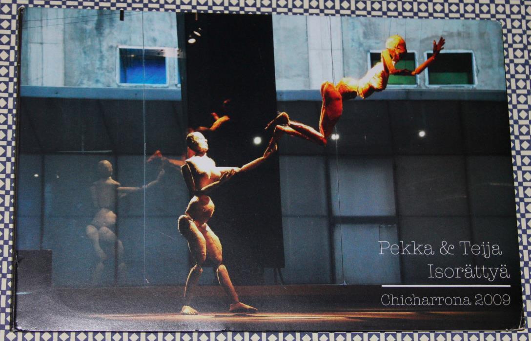 PEKKA & TEIJA ISORATTYA Chicharrona: marionette, puppet, robot, art POLKA MADRE