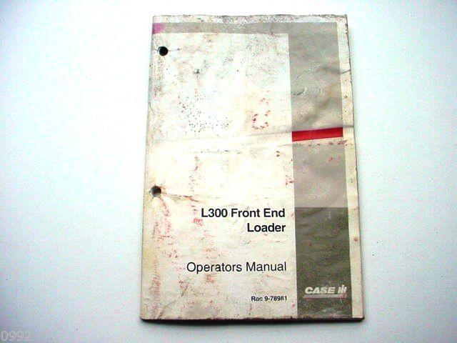 Case IH L300 Front End Loader Operators Manual
