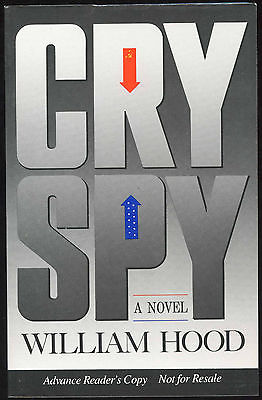 Fiction: CRY SPY by William Hood. 1990. ARC