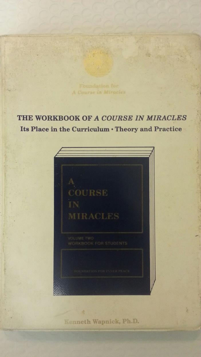 The Workbook of 'A Course in Miracles': Its Place in the Curriculum: Audio, Cass