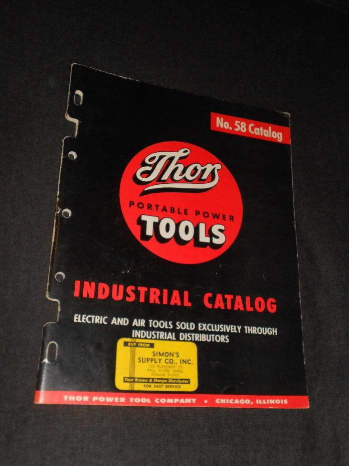 VINTAGE 1960's THOR PORTABLE POWER TOOLS INDUSTRIAL CATALOG BOOK No. 58  RARE