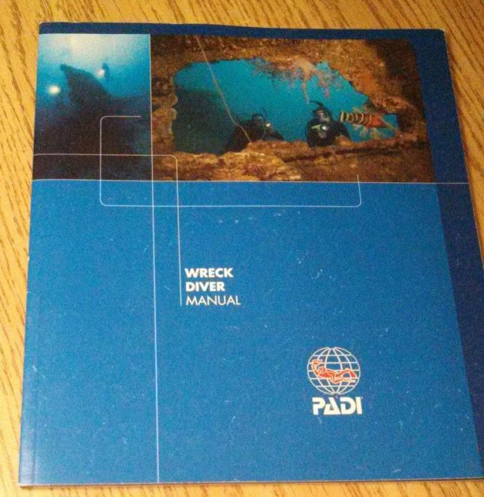 PADI Wreck Diver Manual Rev. 7/08 Version 2.02