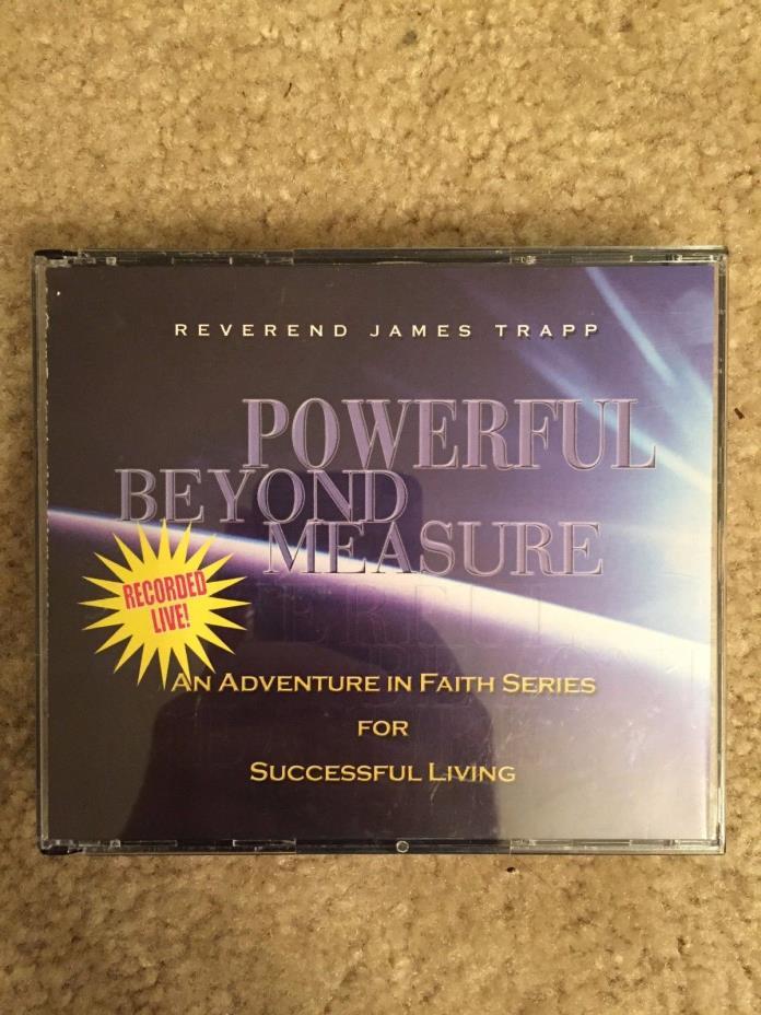 Powerful Beyond Measure: An Adventure in Faith Four (4) CD Set Rev. James Trapp