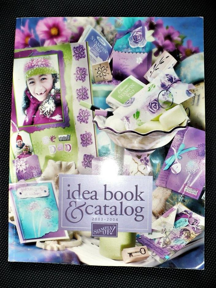 Stampin Up Idea & Catalog Book  256 pages ~ Craft Stamp 2003 - 2004