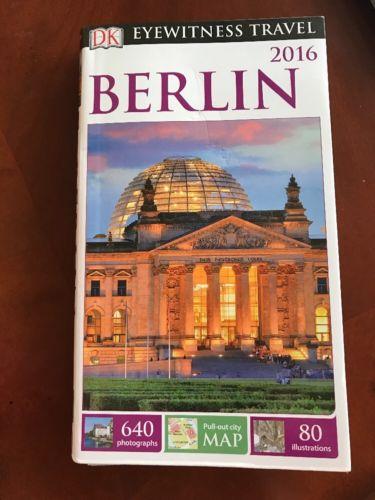 DK Eyewitness Travel Guide: Berlin by DK Travel Europe Germany (Paperback) Map