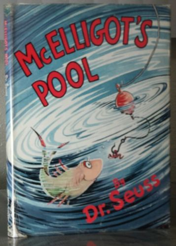 Dr Seuss 1947 McELLIGOT'S POOL open mouth w/250 DJ 1st