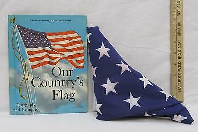 Our Countrys Flag Book Follett Beginning Social Studies 1963 & Cloth Flag 2 Lot