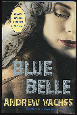 Fiction: BLUE BELLE by Andrew Vachss 1988.Signed ARC