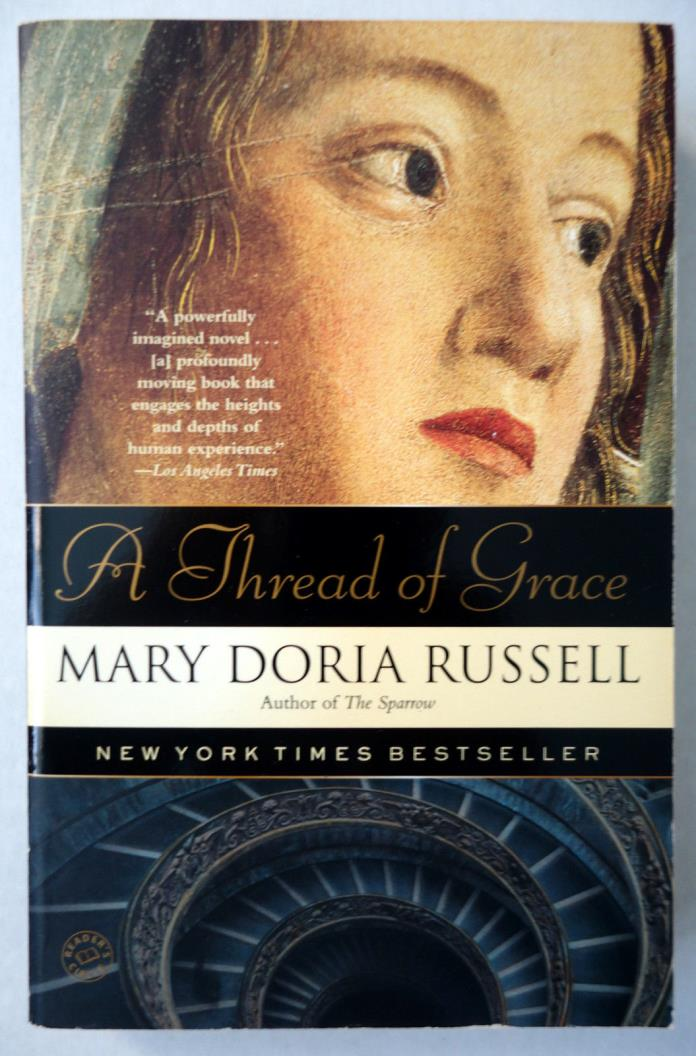 A Thread of Grace by Mary Doria Russell TPB 2005