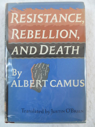 Albert Camus RESISTANCE REBELLION & DEATH Alfred A. Knopf 1961 Book Find Club Ed