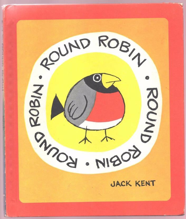 Children's Book ~ ROUND ROBIN ~ Jack Kent ~ HARDCOVER