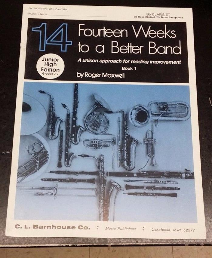 14 Weeks to a Better Band - Clarinet/Bass Clarinet/Tenor Sax - Book 1
