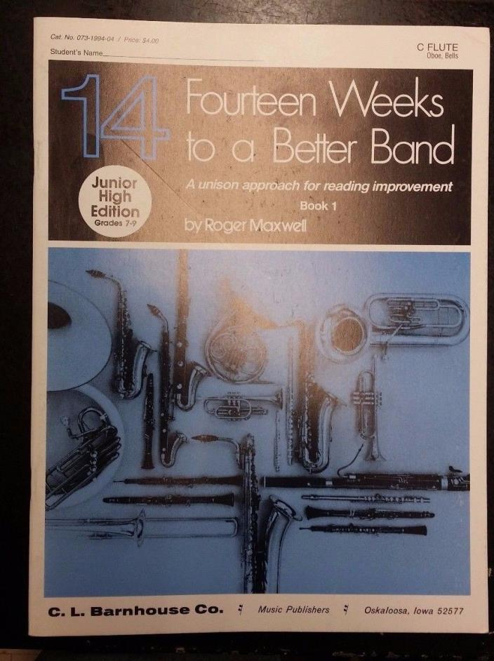 14 Weeks to a Better Band - Flute/Oboe/Bells - Book 1