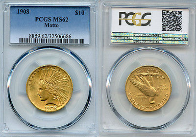 1908 $10 Gold Coin PCGS MS62 motto