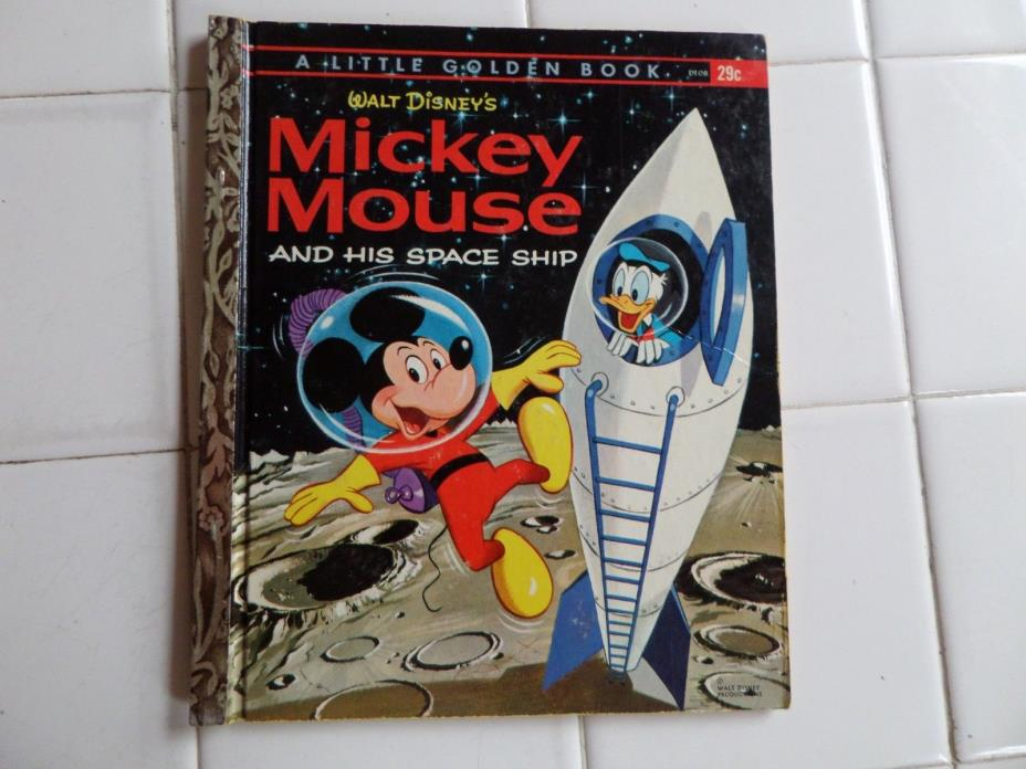 Mickey Mouse And His Space Ship, A Little Golden Book,1963(VINTAGE DISNEY)