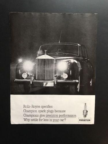 Champion Spark Plugs   1961 Vintage Print Ad   Rolls Royce 1960s