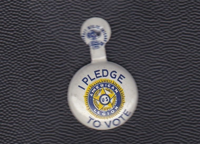 Vintage American Legion, I Pledge to VOTE, lapel or buttonhole pin