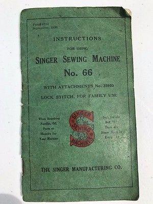 1920  ORIGINAL SINGER SEWING MACHINE No.66  Sewing Machine Manual