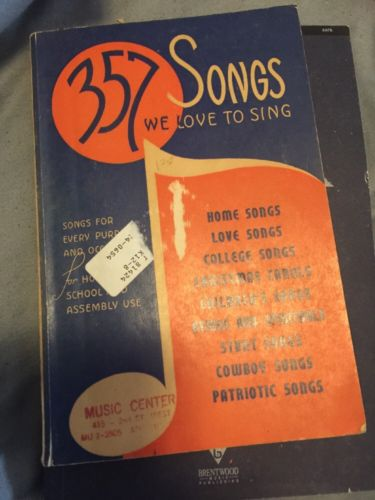 357 Songs We Love To Sing Hall & McCreary Company 1938 Book paperback