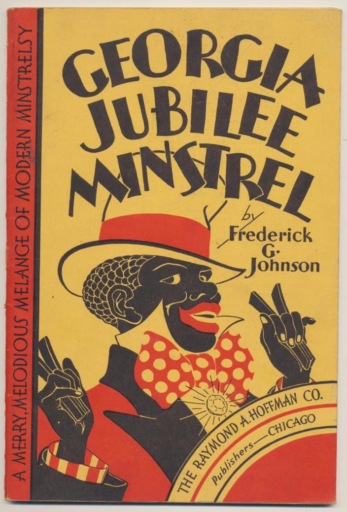 GEORGIA JUBILEE MINSTREL SHOW PROGRAM SCORE FREDERICK G JOHNSON BLACK AMERICANA