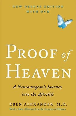 Proof of Heaven: A Neurosurgeon's Journey Into the Afterlife [With DVD] by Eben