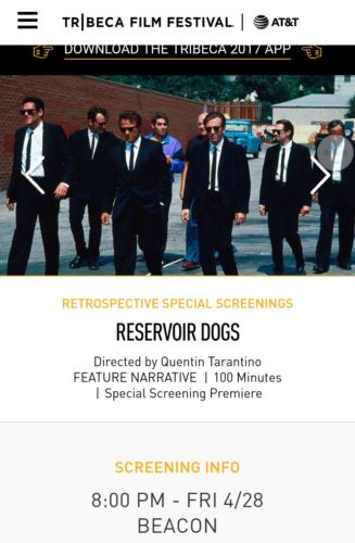 Tribeca Film Festival - 25th Anniversary of Reservoir Dogs w/ Panel 2 Tickets