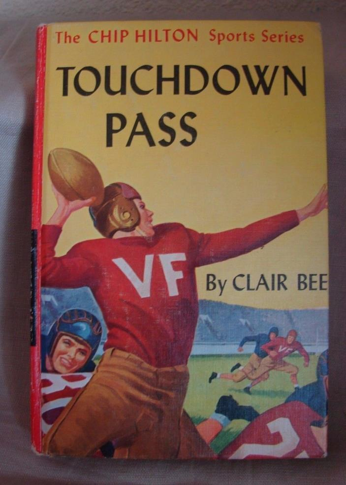 1948 Touchdown Pass, Clair Bee Hardcover, Chip Hilton Sports Series #1, Football