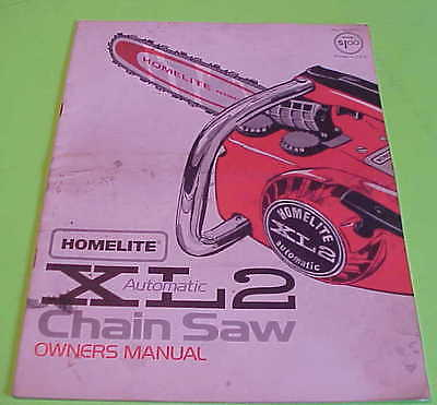 HOMELITE SL2 AUTOMATIC CHAIN SAW OWNERS MANUAL PART NO. 24751 BOOKLET