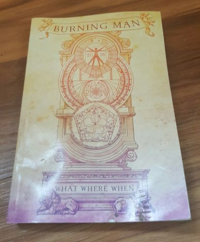 Burning Man 2016 What Where When Festival Guide Book w/ Map