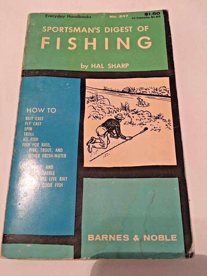 SPORTSMAN'S DIGEST OF FISHING BY HAL SHARP VINTAGE COPYRIGHT 1968 Reprint PB