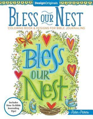Bless Our Nest Coloring Book: Including Designs for Bible Journaling