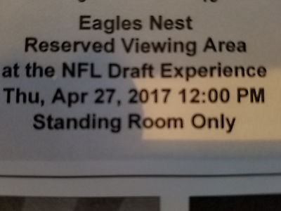 2017 NFL DRAFT TICKET THURSDAY 4/27 EAGLES NEST VIEWING AREA