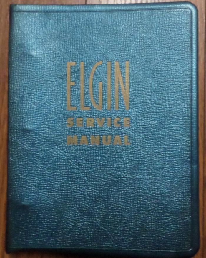 ELGIN WATCH SERVICE MANUAL 1958-1965
